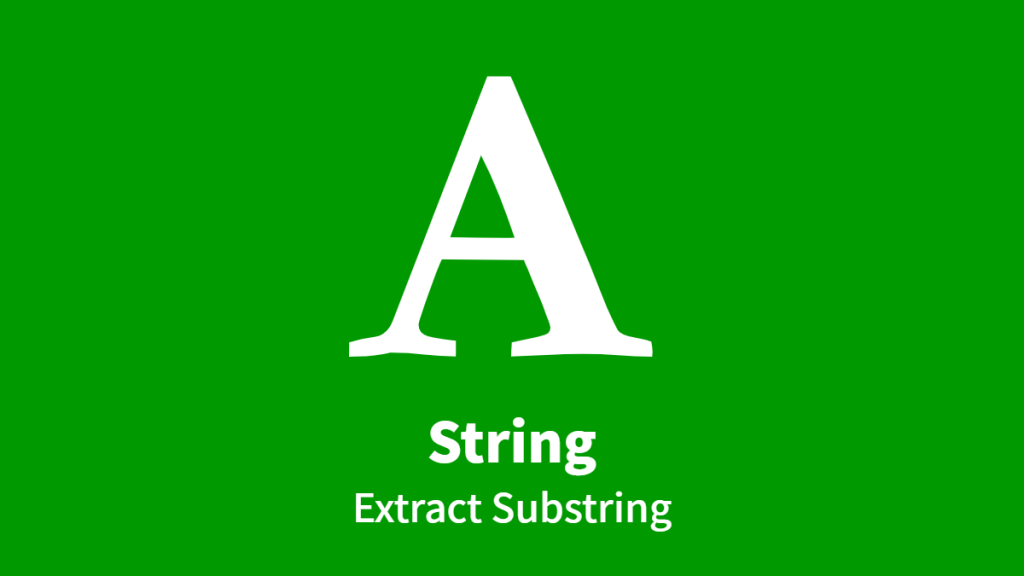 String, Extract Substring