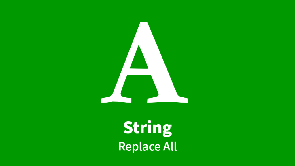 String, Replace All
