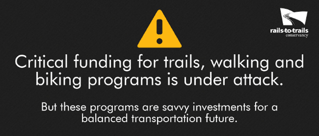 Critical funding for trails, biking and walking are under attack