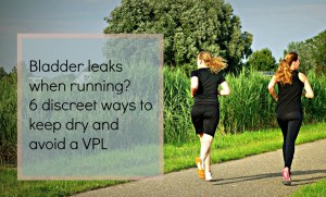 bladder leaks when running? 6 physio tips for discreet ways to stay dry and avoid a VPL