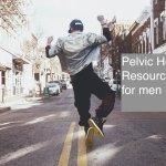 pelvic health resources for men
