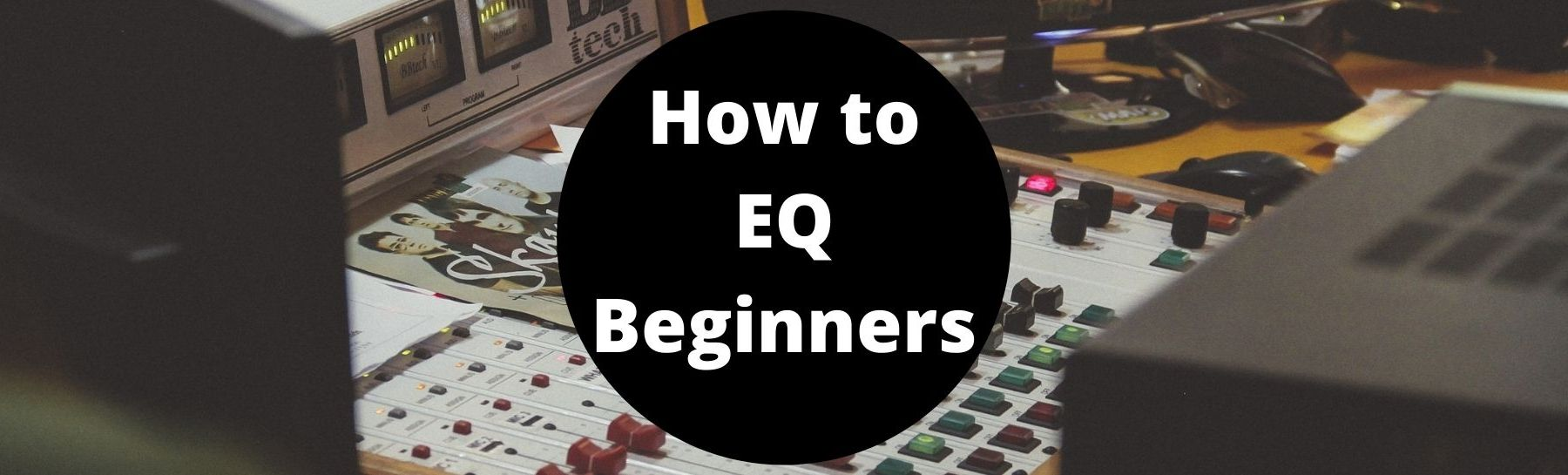 how to eq beginner