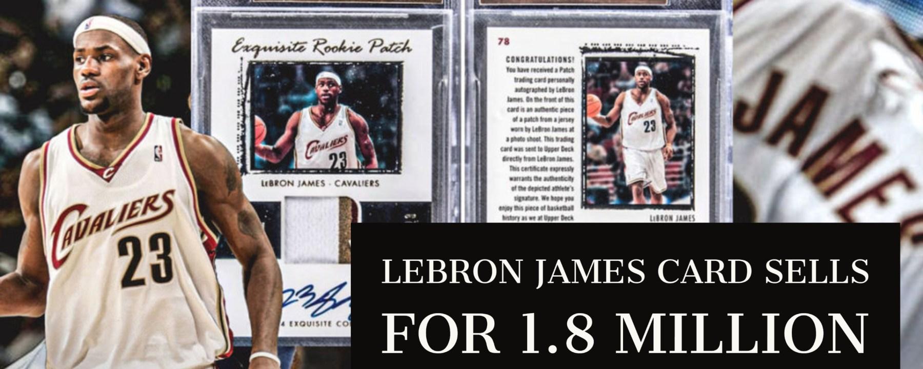 Lebron James Card 1.8 million