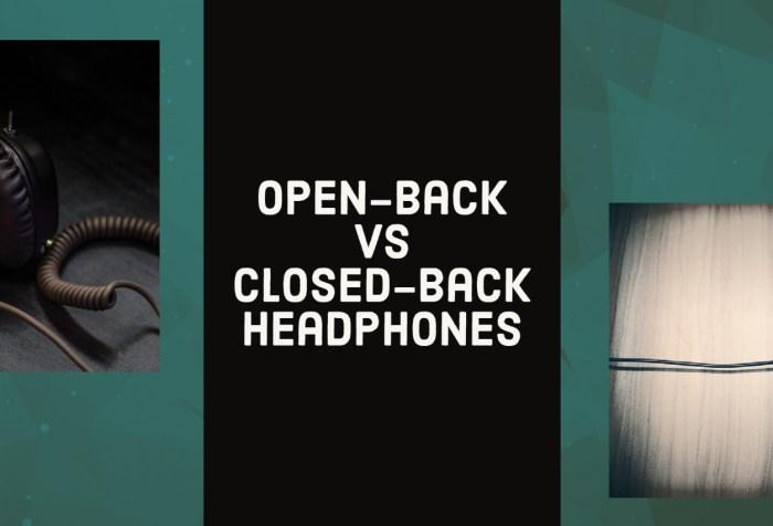 open closed headphones