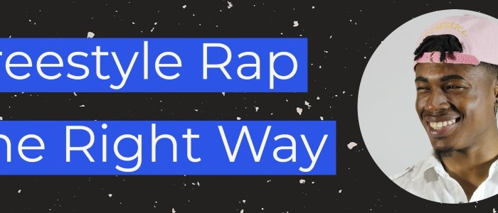 freestyle rap the right way