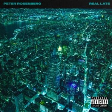peter rosenberg real late debut album cover