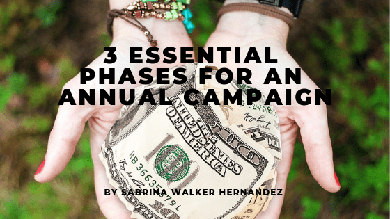 3 Essentials phases for an annual fundraising campaign