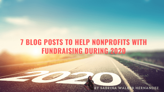 7 Blog Posts to help Nonprofits with Fundraising during 2020