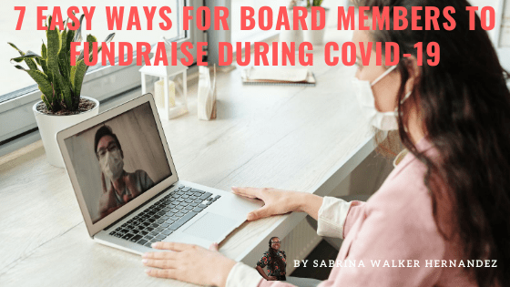7 Easy Ways for Board Members to Fundraise during COVID-19