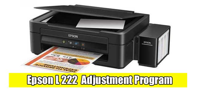 Epson L222 Adjustment Program ( Resetter )