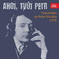 Různí interpreti, George & Beatovens – Ahoj, Tvůj Petr Vzpomínka na Petra Nováka LIVE