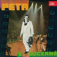 Petr Spálený – Petr v Lucerně