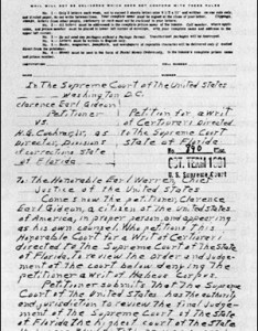 handwritten petition sent from prison by clarence earl gideon to the supreme court requesting they hear his case also historical society history of rh supremecourthistory