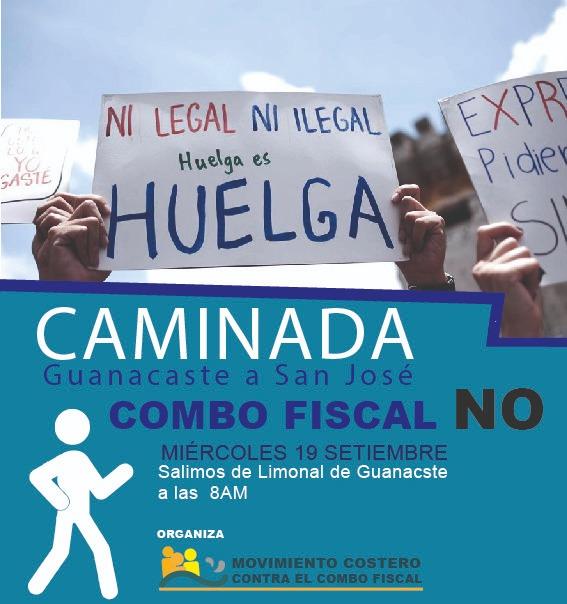 Caminada Guanacaste a San Jose Combo fiscal