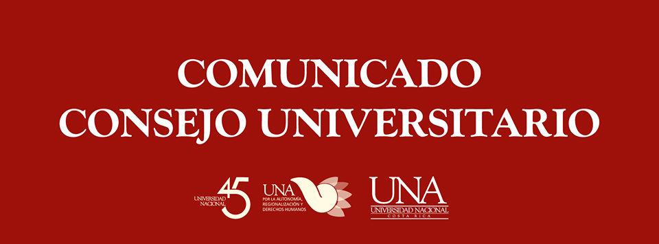 Comunicado del Consejo Universitario de la Universidad Nacional ante la situacion actual del pais