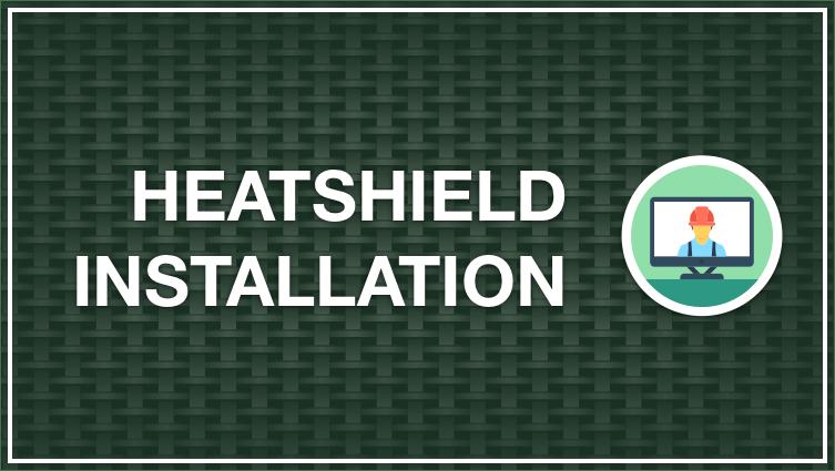 Heatsheild Installation
