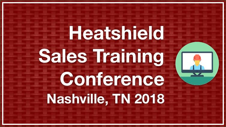 Heatsheild Sales Training Conference – Nashville TN 2018