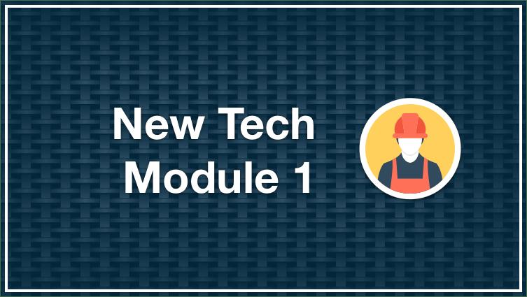 New Tech Module 1
