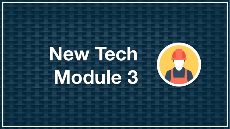 New Tech Module 3