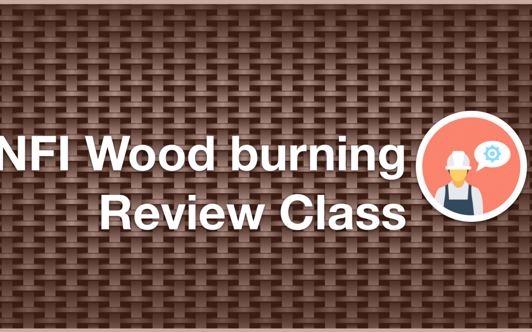 NFI Woodburning Review Class