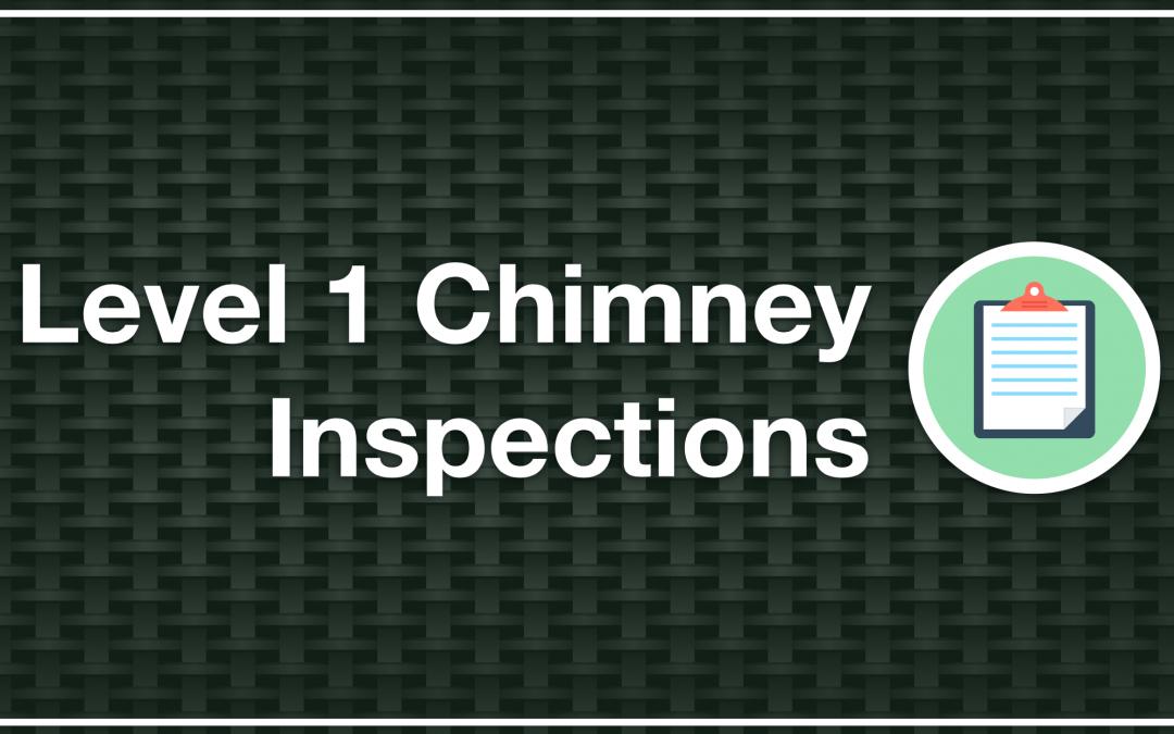 Level 1 Chimney Inspections