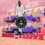 """Duncan Mighty – """"Sweet Love"""""""