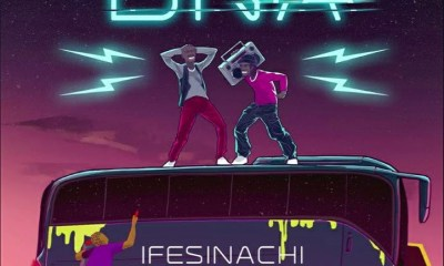 DNA Ft Don Jazzy – Ifesinachi
