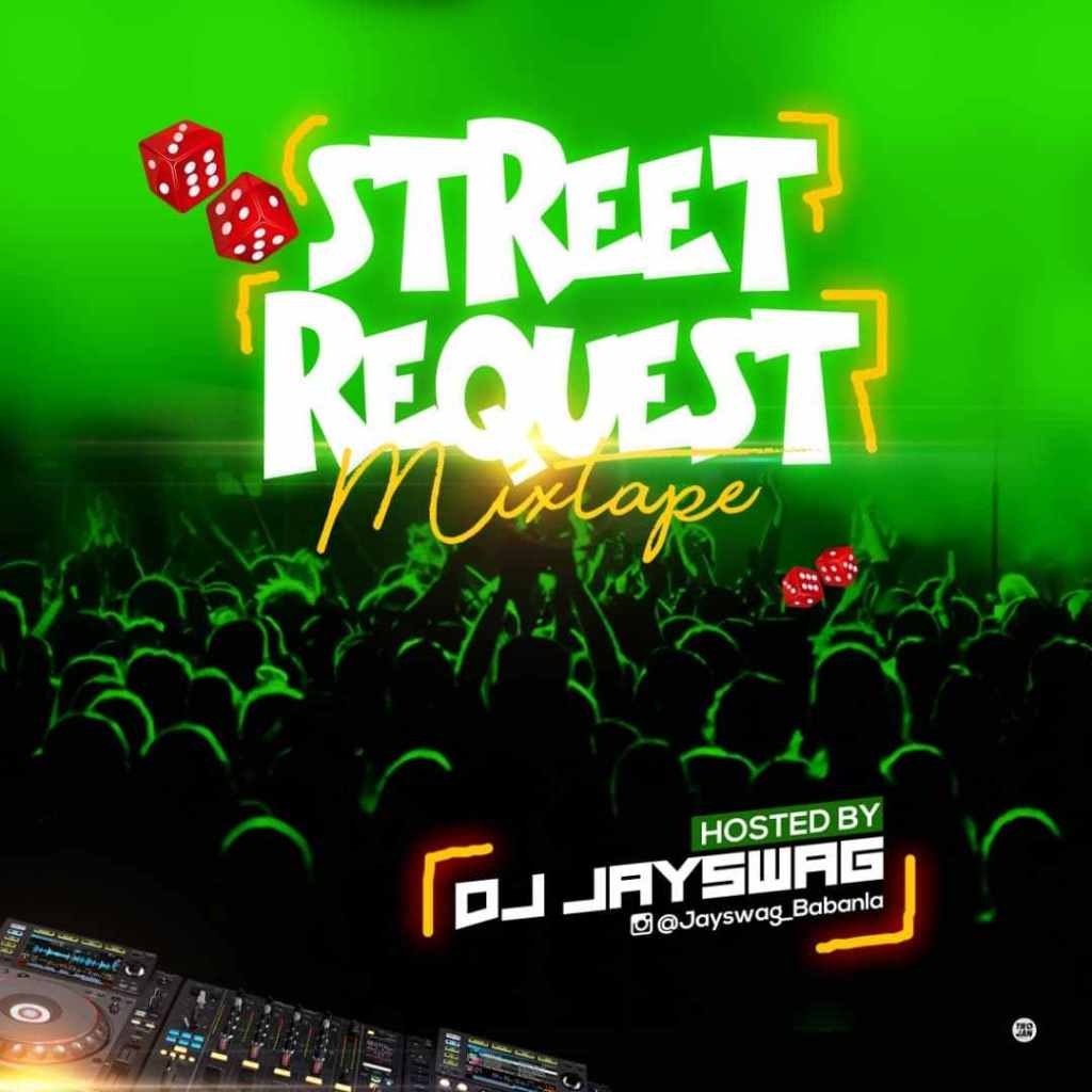 DJ Jayswag – Street Request Mix