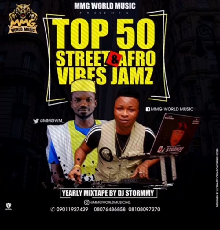 MMG Ft. DJ Stormmy - Top 50 Street & Afrovibes Mix