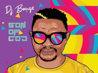 DJ Bongz  – Song Of Joy Ft. Russell
