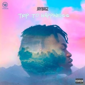 """Jay Bagz """"A Trip to Happiness"""" EP Out Featuring   Stream"""