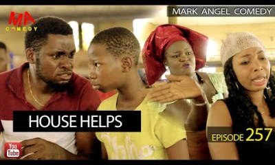 VIDEO: Mark Angel Comedy – HOUSE HELPS (Episode 257)