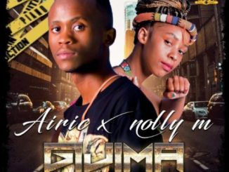 Airic Ft. Nolly M – Gijima