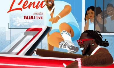 Buju - Lenu (Remix) Ft. Burna Boy [Music & Video]