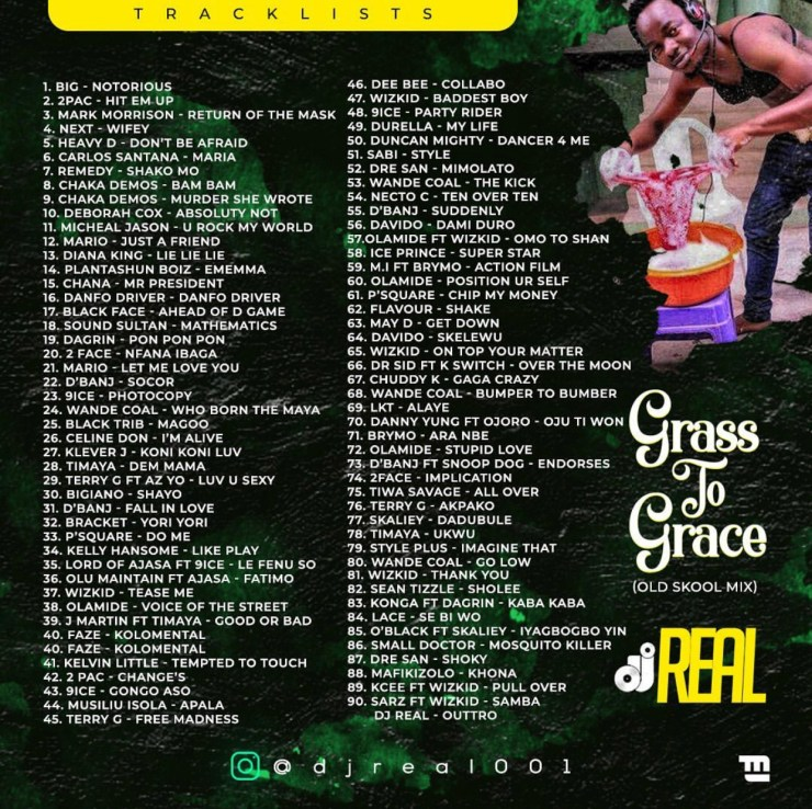 DJ Real – Grass To Grace (Old Skool Mix) Tracklist