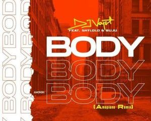 DJ Voyst – Body Ft. Skylolo, Buju