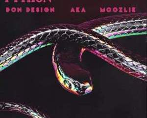 Don Design – Python Ft. AKA, Moozlie