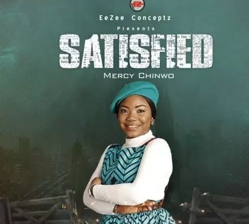 ALBUM: Mercy Chinwo - Satisfied