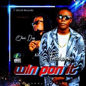 Freehome – Wine Pon It Ft. Qboi Day