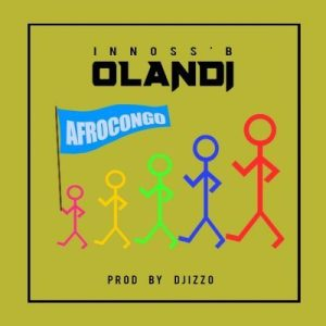 Innoss'B – Olandi (Audio + Video)
