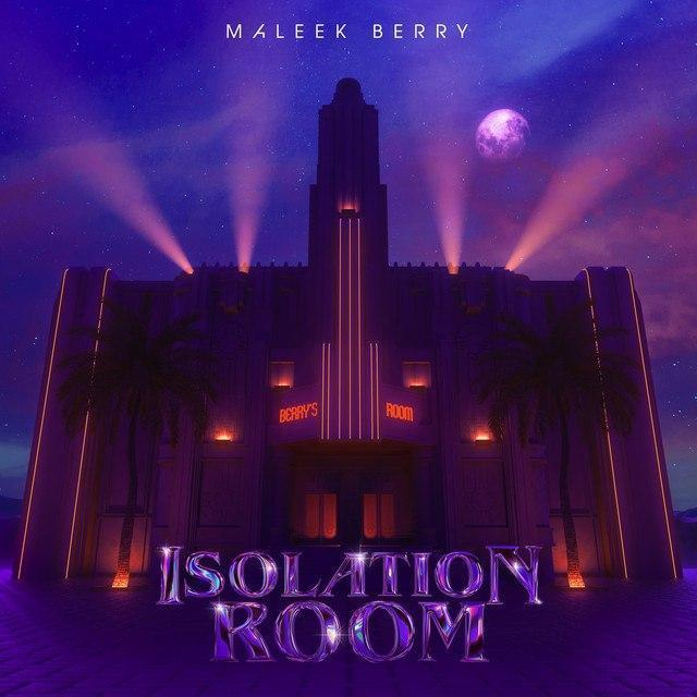 Maleek Berry – Isolation Room EP [Full Album]