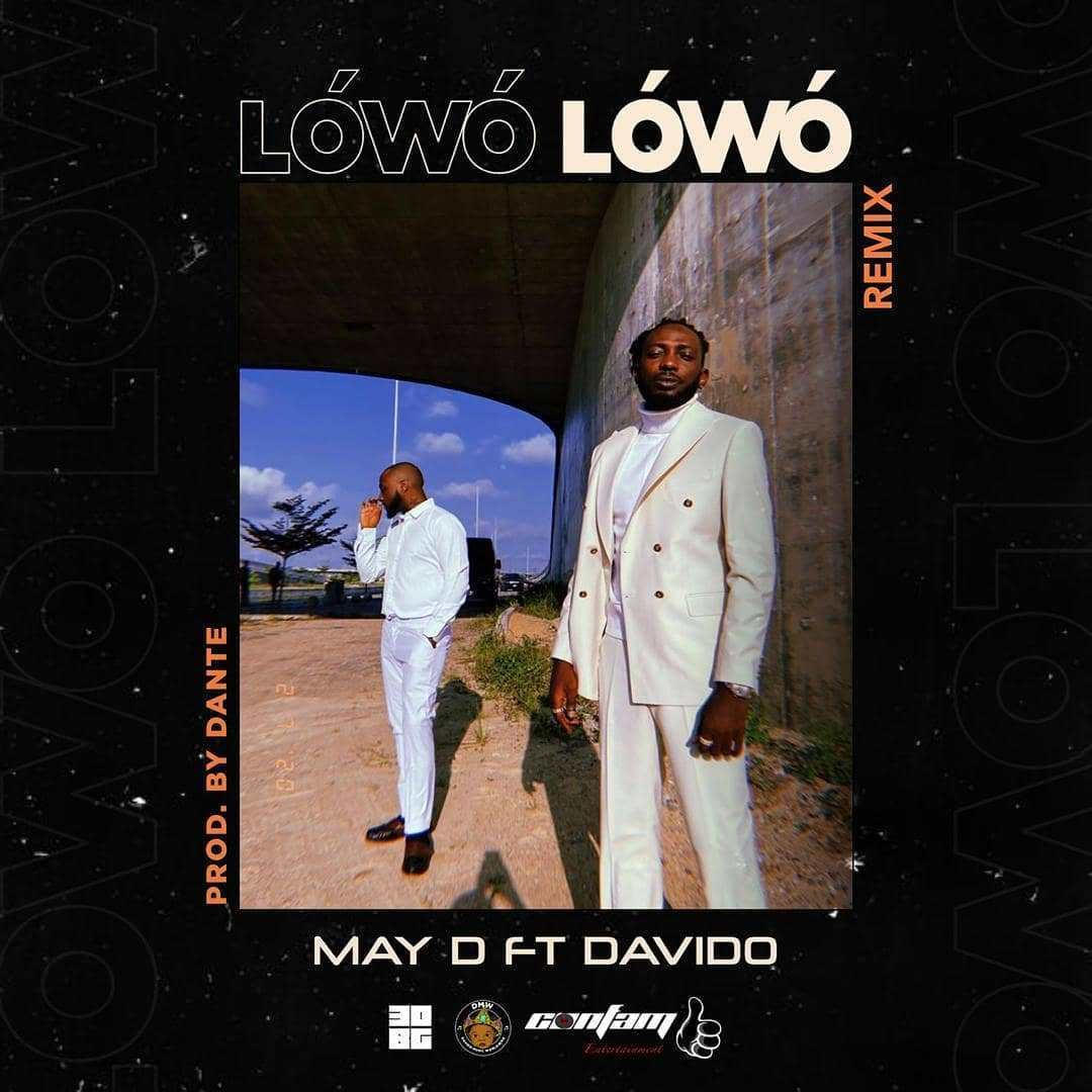 May D Ft. Davido – Lowo Lowo (Remix)