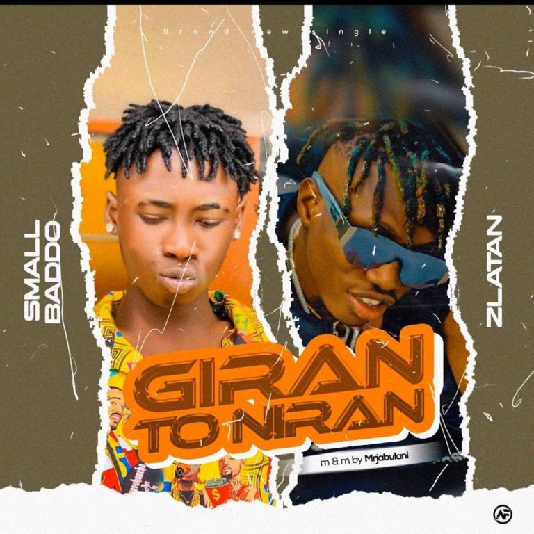 Small Baddo Ft. Zlatan – Giran To Niran