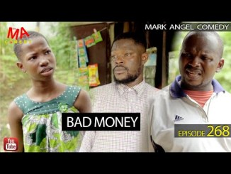 VIDEO: Mark Angel Comedy – Bad Money (Episode 268)