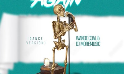 Wande Coal x DJ MoreMusic – Again (Dance Version)