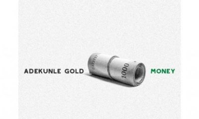 "Adekunle Gold – ""Money"" (Audio + Video)"