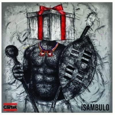 DOWNLOAD 1020 Cartel: Various Artists – iSambulo (FULL ALBUM)