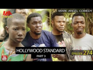 VIDEO: Mark Angel Comedy – Hollywood Standard Part 3 (Episode 274)