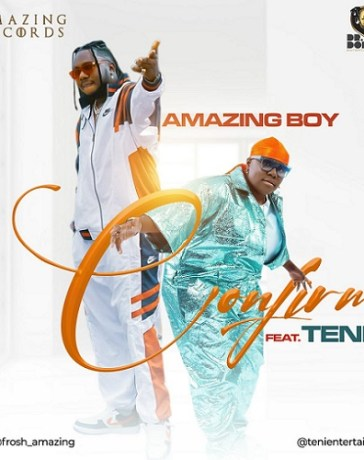 Amazing Boy – Confirm Ft. Teni