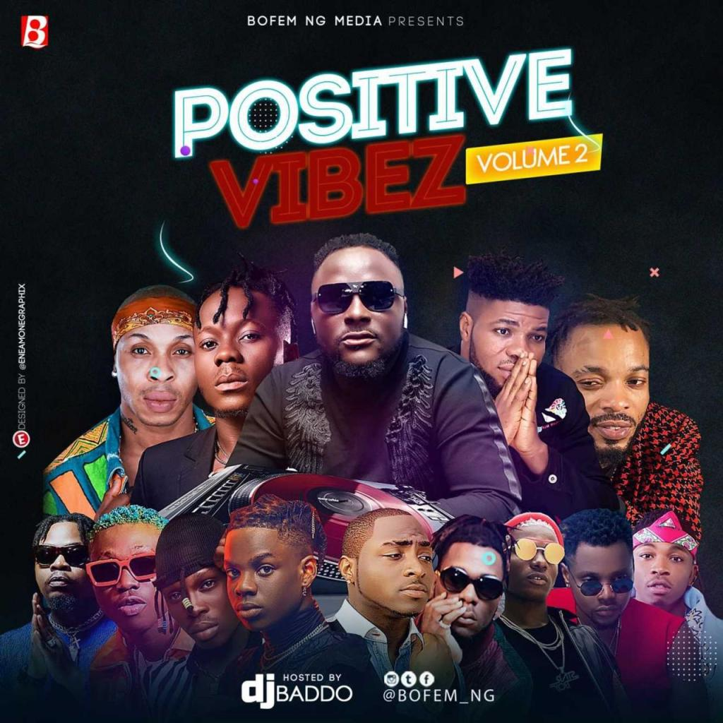 DJ Baddo - Positive Vibez Mix (Vol. 2)